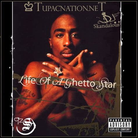 Life Of A Ghetto Star Mixtape by 2Pac, Makaveli, Tupac