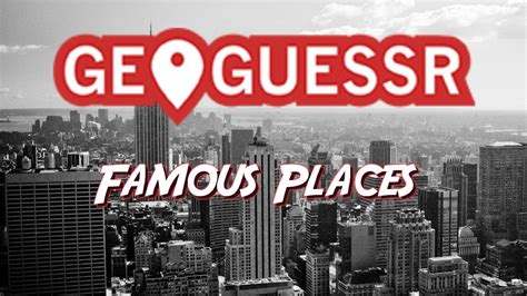 GEOGUESSR - Famous Places - YouTube
