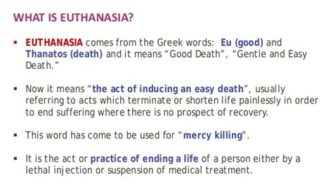 Euthanasia - Types, Arguments For and Against